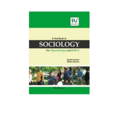 A Text Book of Sociology for Physiotherapy and B(MLT) 1st Edition by Kumari
