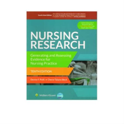 Nursing Research Generating And Assessing Evidence For Nursing Practice 10th Edition By Denise F. Polit