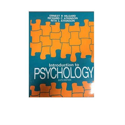 Introduction To Psychology 6th Edition by Ernest R Hilgard