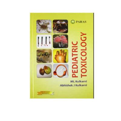 Pediatric Toxicology 1st Edition by ML Kulkarni