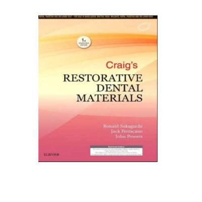 Craig's Restorative Dental Materials 1st Edition