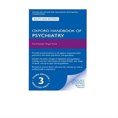 Oxford Handbook Of Psychiatry 3rd Edition by David Semple