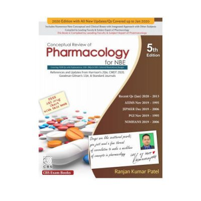 Conceptual Review Of Pharmacology For NBE 5th Edition by Ranjan Kumar