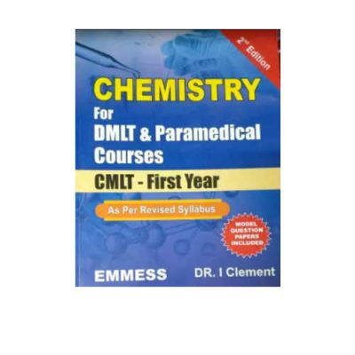 Chemistry For Dmlt & Paramedical Course 2nd Edition by Clement