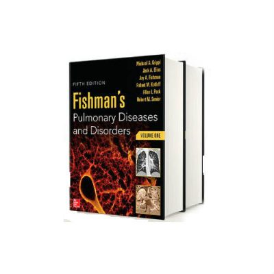Fishman's Pulmonary Diseases And Disorders 5th edition