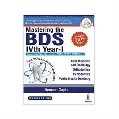 Mastering the BDS IVth Year-I by Hemant Gupta