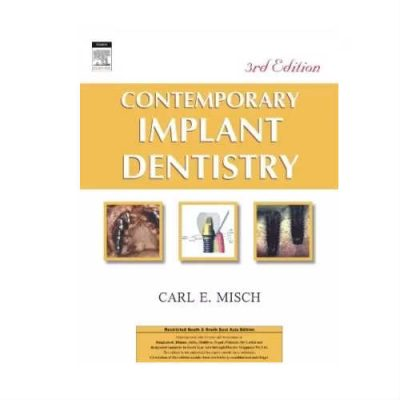 Contemporary Implant Dentistry 3rd Edition by Carl E Misch