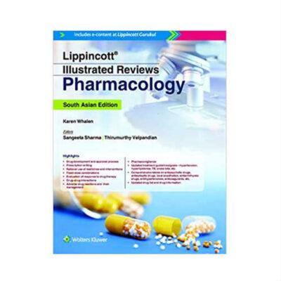 Lippincott Illustrated Reviews: Pharmacology (SAE) by Karen Whalen