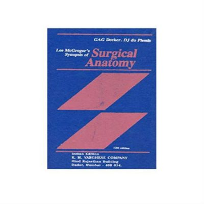 Lee McGregor's Synopsis of Surgical Anatomy 12th edition