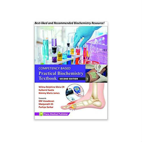 Competency Based Practical Biochemistry Textbook By Wilma D Silvia