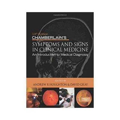 Chamberlain's Symptoms And Signs In Clinical Medicine 13th edition by Andrew R Houghton