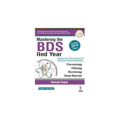 Mastering the BDS 2nd Year (2020) by Hemant Gupta