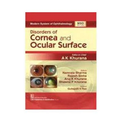 Disorders Of Cornea And Ocular Surface 2020 Modern System Of Ophthalmology1st edition by AK Khurana