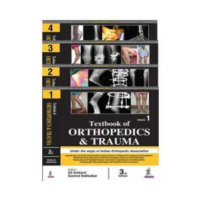 Textbook Of Orthopedics And Trauma 3rd edition (4 Volume Set)by G. S. Kulkarni