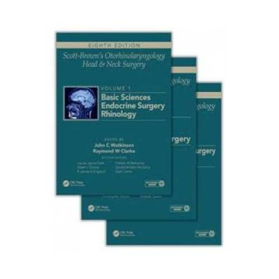 Scott Browns Otorhinolaryngology Head And Neck Surgery (3 Vols. Set)8th edition by John C Watkinson
