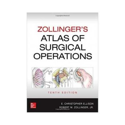 Zollinger'S Atlas Of Surgical Operations 10th edition by Jr.