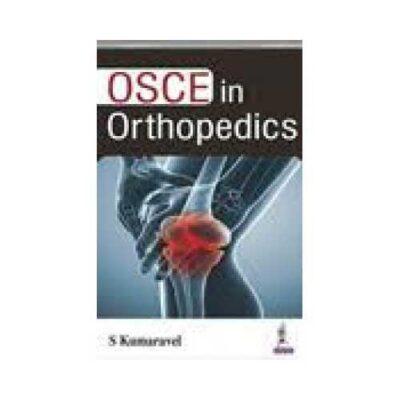 OSCE In Orthopedics by S Kumaravel