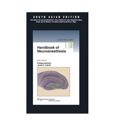 Handbook of Neuroanesthesia by Phillippa Newfield