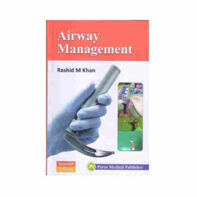Airway Management by Rashid M Khan