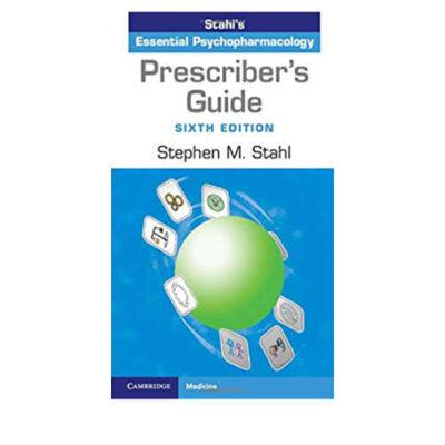 Stahl's Prescriber's Guide 6th edition
