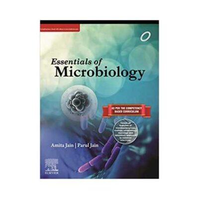 Essentials Of Microbiology 1st edition by Amita Jain