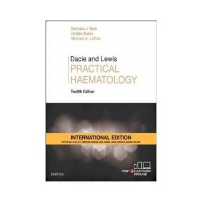 Dacie And Lewis Practical Haematology 12th edition by Barbara Bains