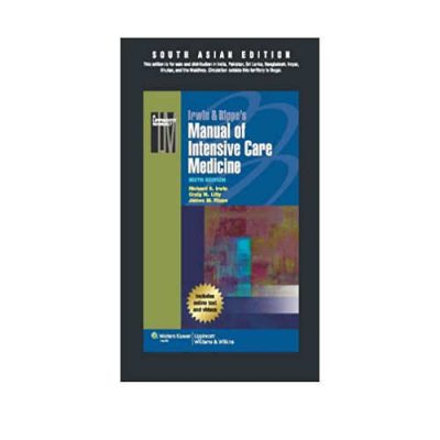 Irwin & Rippe's Manual of Intensive Care Medicine 6th South Asian Edition