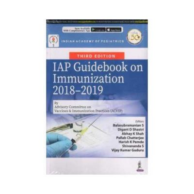 IAP Guidebook On Immunization 2018-2019 3rd/3rd edition by Indian Academy of Pediatrics