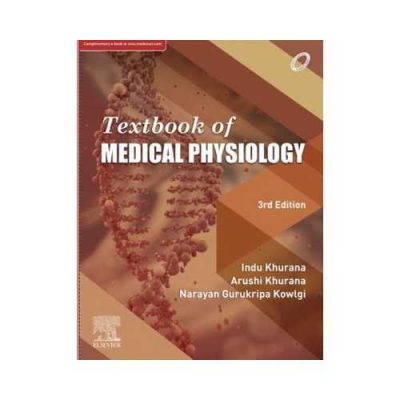 Textbook Of Medical Physiology 3rd edition by Indu Khurana