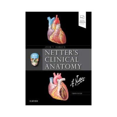 Netter'S Clinical Anatomy 4th edition by John T. Hansen