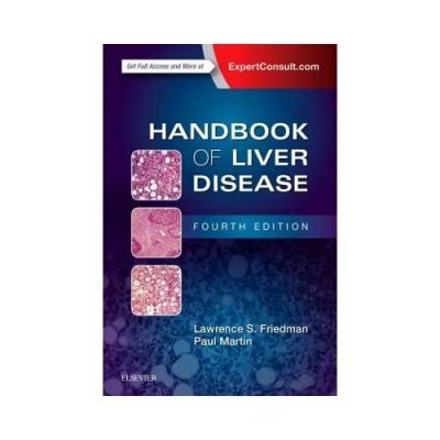 Handbook Of Liver Disease 4th edition by Lawrence S. Friedman