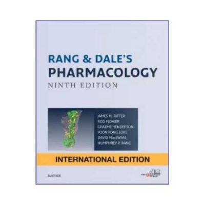 Rang & Dale'S Pharmacology 92019 (IE Edition)9th edition by M. Ritter
