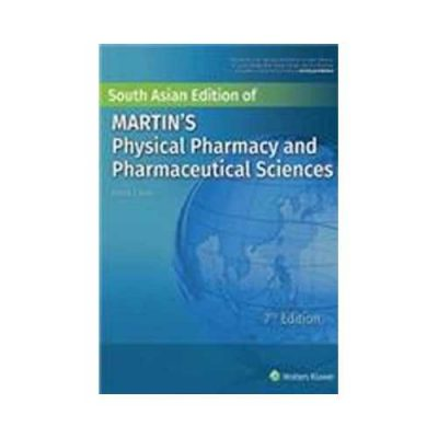 Martins Physical Pharmacy And Pharmaceutical Sciences 7th edition by Patrick J. Sinko