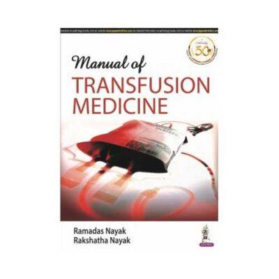 Manual Of Transfusion Medicine by Ramadas Nayak