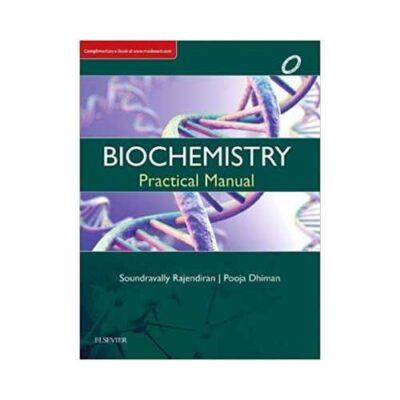 Biochemistry Practical Manual 1st edition by Soundravally Rajendiran