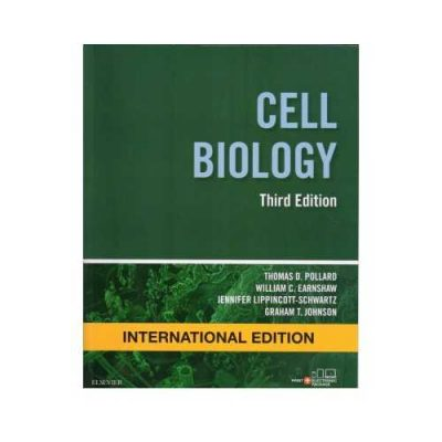 Cell Biology 3rd/3rd edition by Thomas D. Pollard