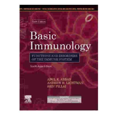 Basic Immunology Functions and Discorders of the Immune System 6th/2019 By abul K. Abbas