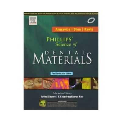 Phillips' Science Of Dental Materials 2014South Asia Edition1st edition by Arvind Shenoy