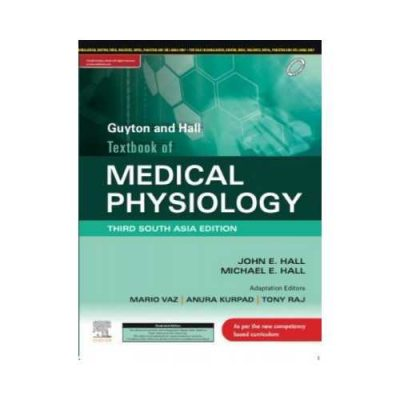 Guyton And Hall Textbook Of Medical Physiology 3rd SAE/2020South Asia Edition3rd edition by John Hall