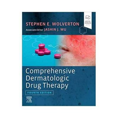 Comprehensive Dermatologic Drug Therapy 4th edition by Stephen E Wolverton