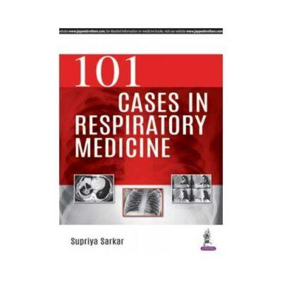 101 Cases In Respiratory Medicine 1st/2018