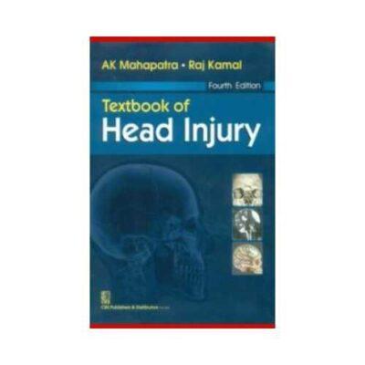 Textbook Of Head Injury 4th edition by A.K.Mahapatra