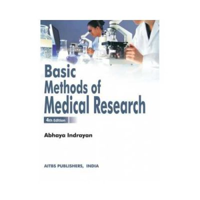 Basic Methods Of Medical Research 4th edition by Abhaya Indrayan