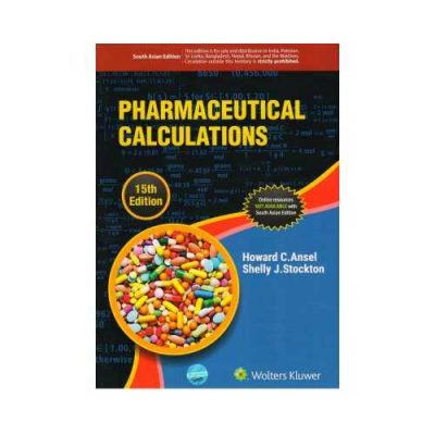 Pharmaceutical Calculations 15th/2016 By Ansel