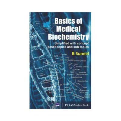 Basics Of Medical Biochemistry 1st/2017 By