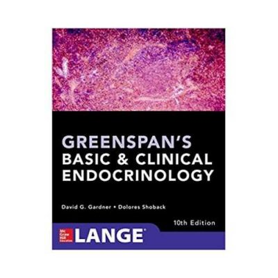 Greenspans Basic And Clinical Endocrinology 1th edition by David G. Gardner