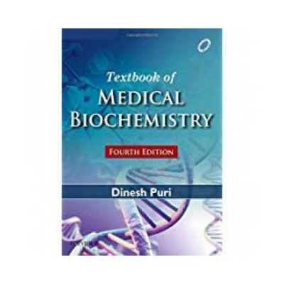 Textbook Of Medical Biochemistry by Dinesh Puri