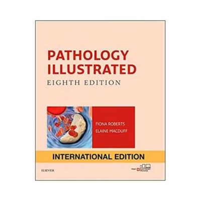 Pathology Illustrated By Fiona Roberts