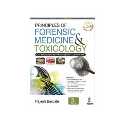 Principles of Forensic Medicine and Toxicology By Rajesh Bardale 3rd Edition