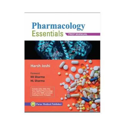 Pharmacology Essentials Prep Manual 1st edition by Harsh Joshi